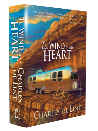 The Wind in His Heart [signed hardcover] by Charles de Lint